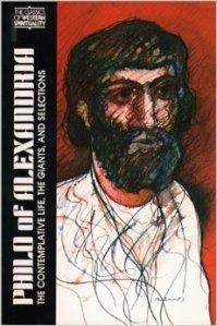 Philo of Alexandria Classics of Western Spirituality