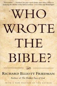 Who Wrote the Bible - Richard Elliott Friedman