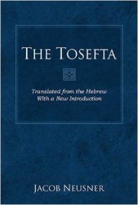 The Tosefta: Translated from the Hebrew With a New Introduction , Jacob Neusner
