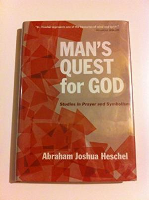Man's Quest for God Heschel
